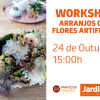 Workshop: Arranjos com Flores Artificiais