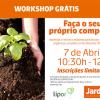 Workshop gratuito: Faça o seu próprio composto