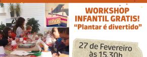 """Workshop Infantil: """"Plantar é divertido"""""""