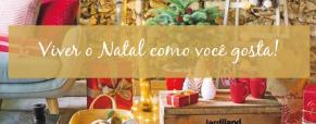 Viver o Natal como você gosta!