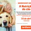 Workshop gratuito: A Nutrição do Cão