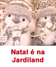 Natal é na Jardiland